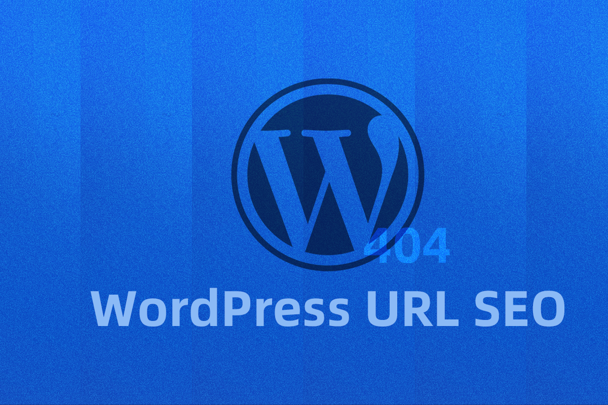 WordPress URL 404 SEO